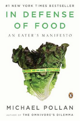 http://www.amazon.com/In-Defense-Food-Eaters-Manifesto/dp/0143114964